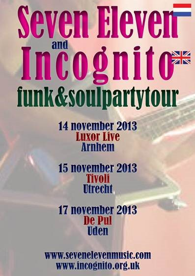 Flyer Seven Eleven and Incognito tourdates