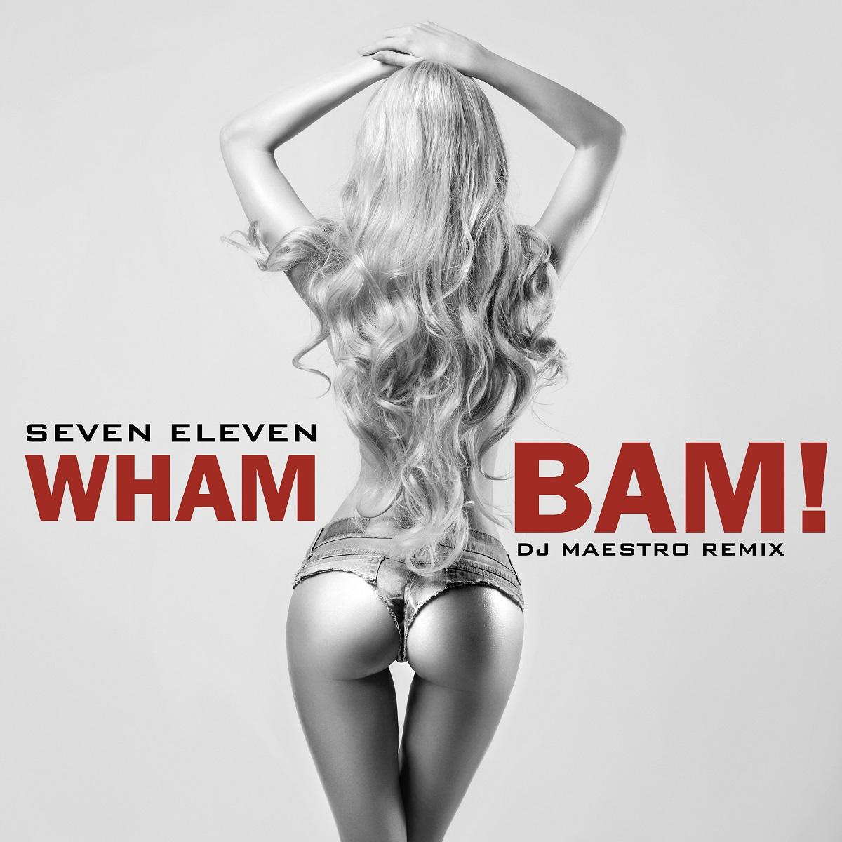 Seven Eleven - Wham Bam (cover)